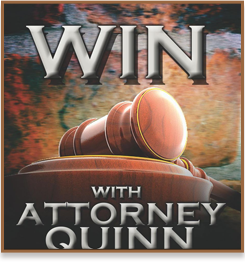 Win With Attorney Quinn Banner